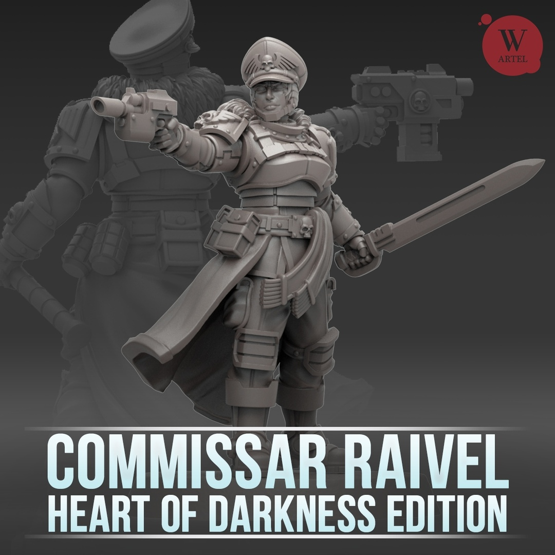 Commissar Raivel - Heart Of Darkness Edition
