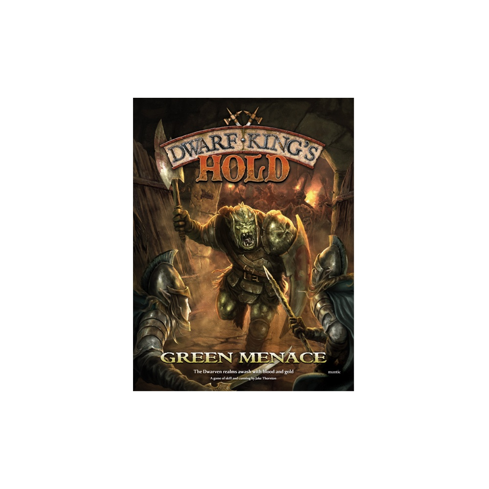 Dwarf King`s Hold: Green Menace